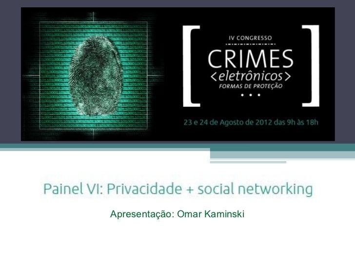 Apresentação: Omar Kaminski