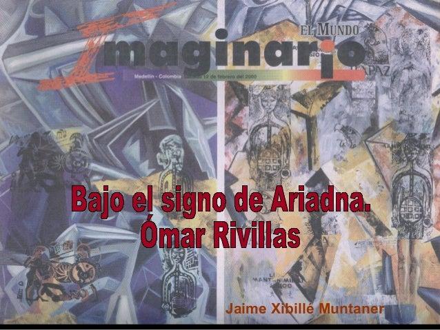Ómar Rivillas   Jaime Xibillé Muntaner