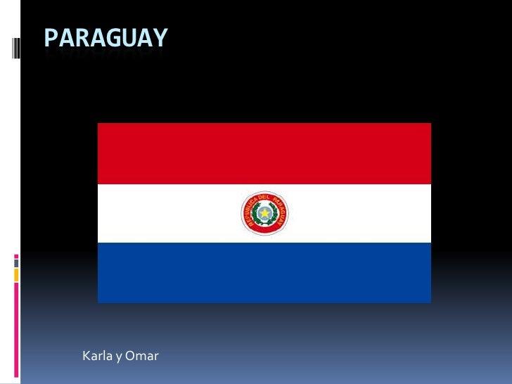 Paraguay<br />Karla y Omar<br />