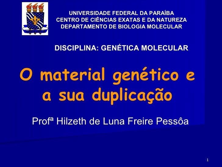 UNIVERSIDADE FEDERAL DA PARAÍBA      CENTRO DE CIÊNCIAS EXATAS E DA NATUREZA       DEPARTAMENTO DE BIOLOGIA MOLECULAR     ...