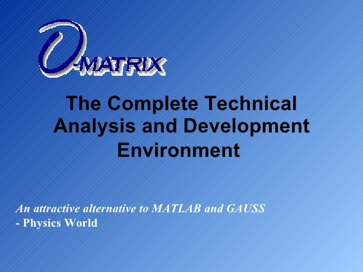 O Matrix Overview