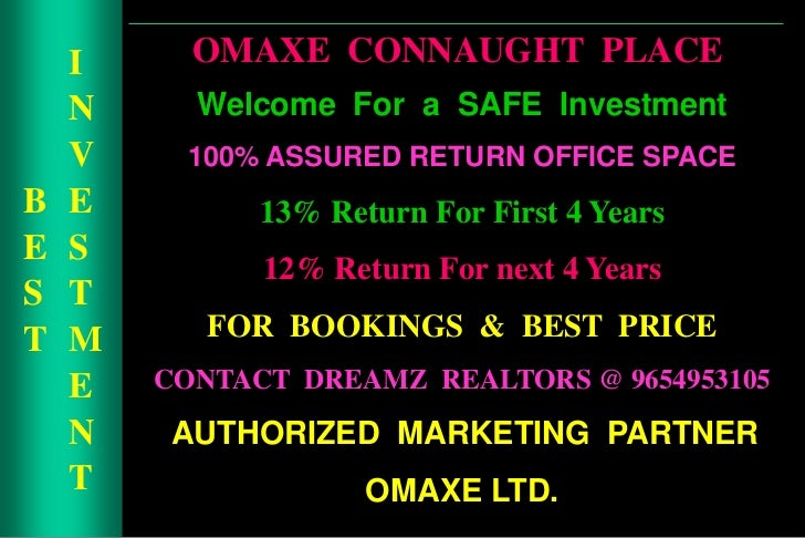 ASSURED RETURN PROJECTS IN NOIDA, CALL 9654953105, OMAXE CONNAUGHT PLACE