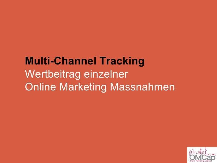 Multi-Channel Tracking Wertbeitrag einzelner  Online Marketing Massnahmen