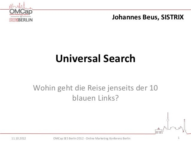 Johannes Beus, SISTRIX                   Universal Search             Wohin geht die Reise jenseits der 10                ...