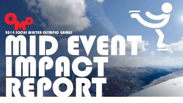 Omd 2014 winter olympics mid event impact report