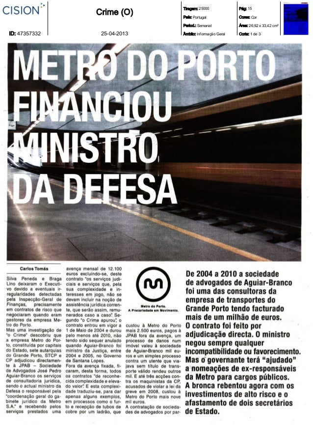 O Ministro da Defesa Nacional e o Metro do Porto