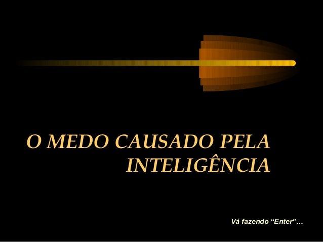 O medo causado_pela_ inteligencia