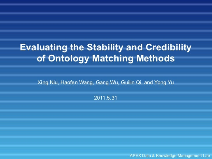 Evaluating the Stability and Credibility of Ontology Matching Methods