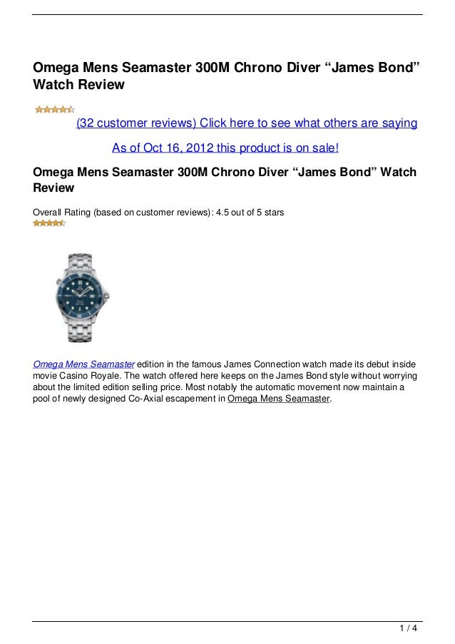 "Omega Mens Seamaster 300M Chrono Diver ""James Bond""Watch Review          (32 customer reviews) Click here to see what othe..."