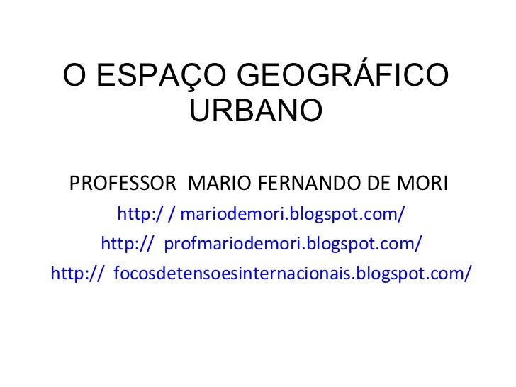 O Meio Urbano