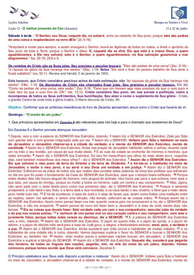 """Lições Adultos Busque ao Senhor e Viva!Lição 12 - O melhor presente do Céu (Zacarias) 15 a 22 de junhoSábado à tarde - """"O ..."""