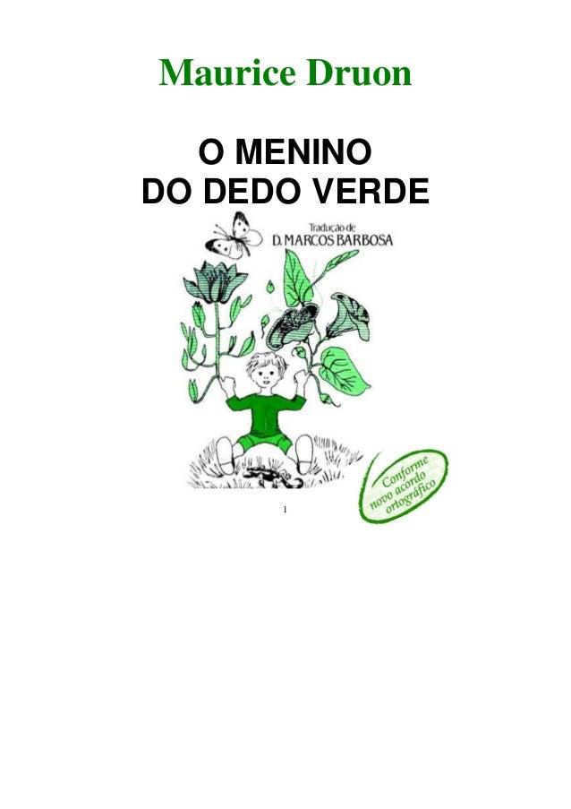 1Maurice DruonO MENINODO DEDO VERDE