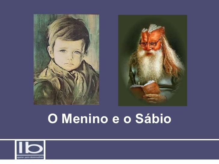 O Menino e o Sábio