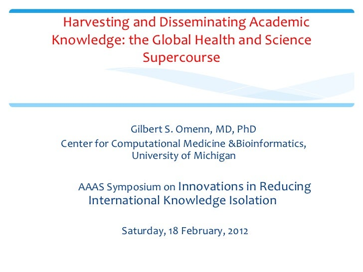 Omenn aaas innovations in international  knowledge sharing_vancouver_2.19.12