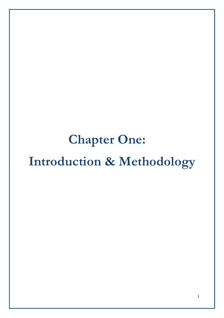 Chapter One:Introduction & Methodology                             1
