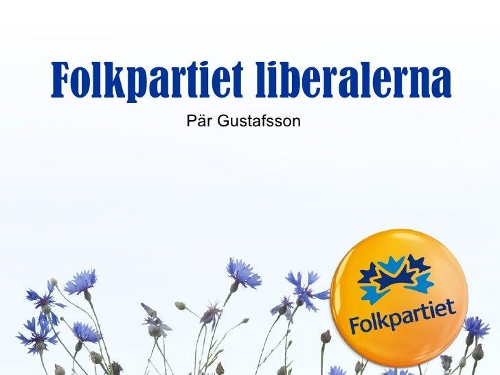 Pär Gustafsson Folkpartiet liberalerna