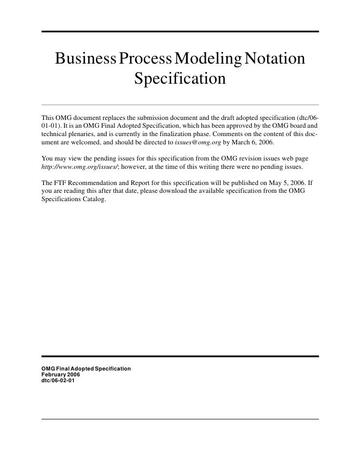 Business Process Modeling Notation                Specification  This OMG document replaces the submission document and th...