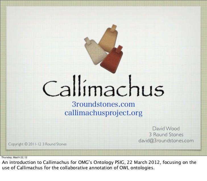 OMG Callimachus Demo 20120322 small