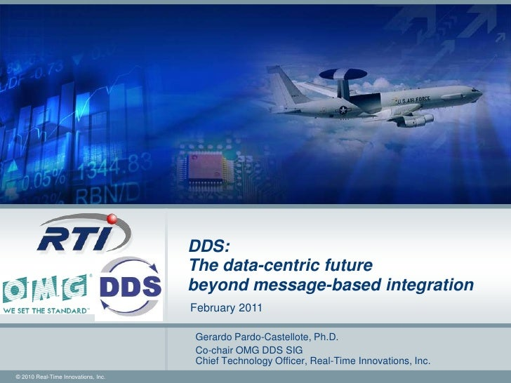 DDS:                                      The data-centric future                                      beyond message-base...