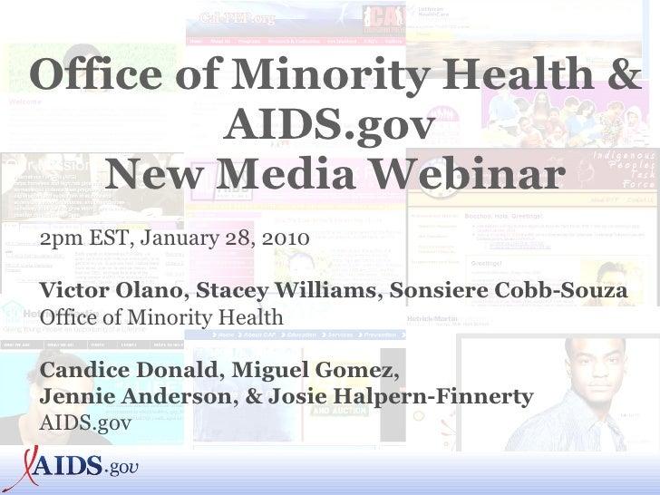 OMH & AIDS.gov New Media Webinar on 01-28-10