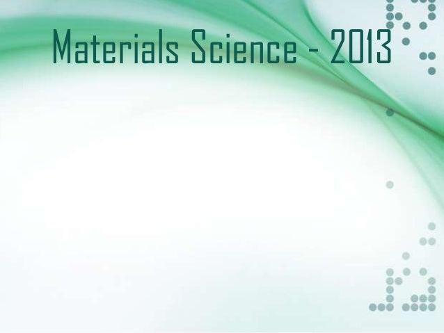 Materials Science - 2013
