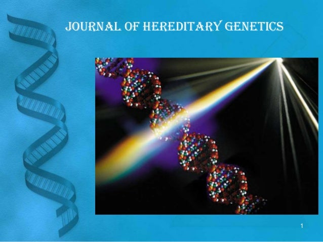 Journal of Hereditary Genetics                                 1