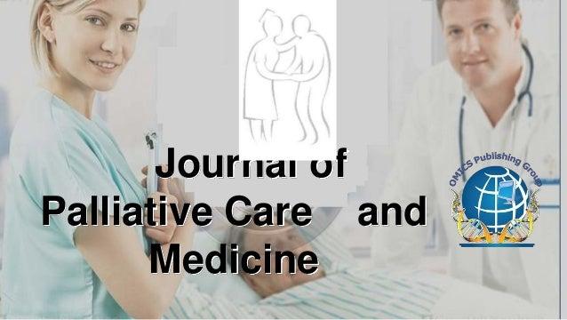 Journal ofPalliative Care and      Medicine