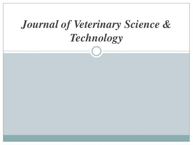 Journal of Veterinary Science &          Technology