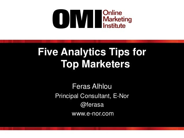 Five Analytics Tips for Top Marketers