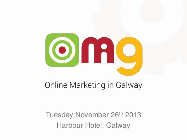 Tuesday November 26th 2013 Harbour Hotel, Galway