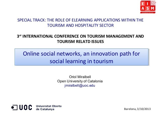 SPECIAL TRACK: THE ROLE OF ELEARNING APPLICATIONS WITHIN THE TOURISM AND HOSPITALITY SECTOR 3rd INTERNATIONAL CONFERENCE O...