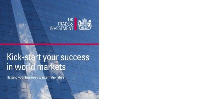 Kick-start your successin world marketsHelping your business to internationalise