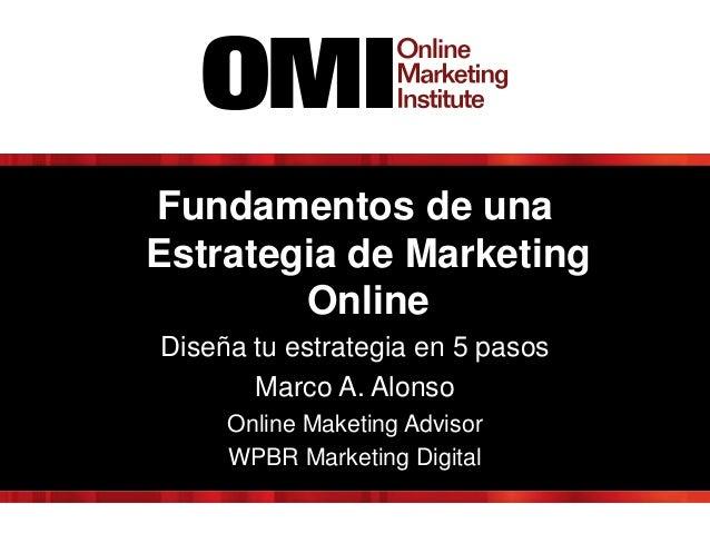 Fundamentos de una Estrategia de Marketing Online