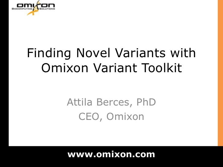 Omixon   accurate variant detection slideshare version 2011 aug 17