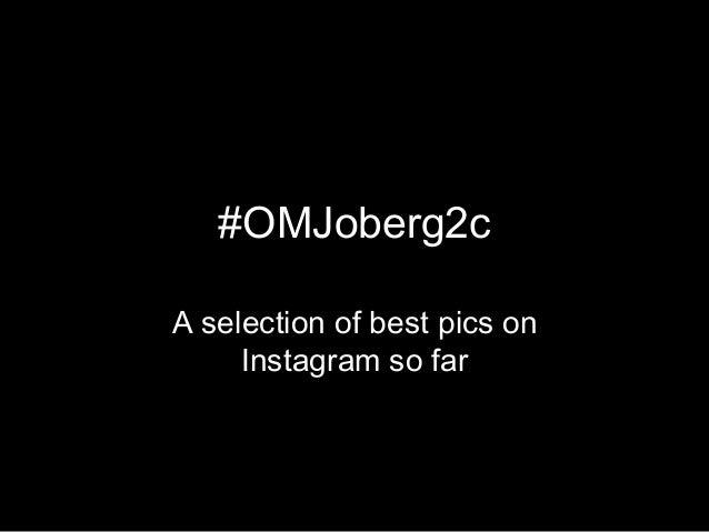 #OMJoberg2cA selection of best pics onInstagram so far