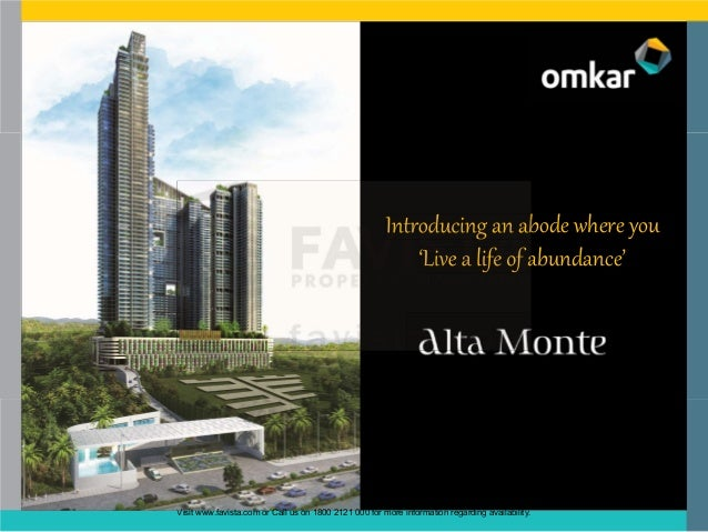 Introducing an abode where you 'Live a life of abundance'  Visit www.favista.com or Call us on 1800 2121 000 for more info...