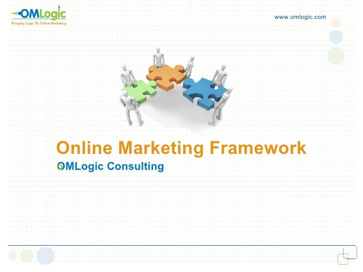 Online Marketing Framework OMLogic Consulting ‏ www.omlogic.com