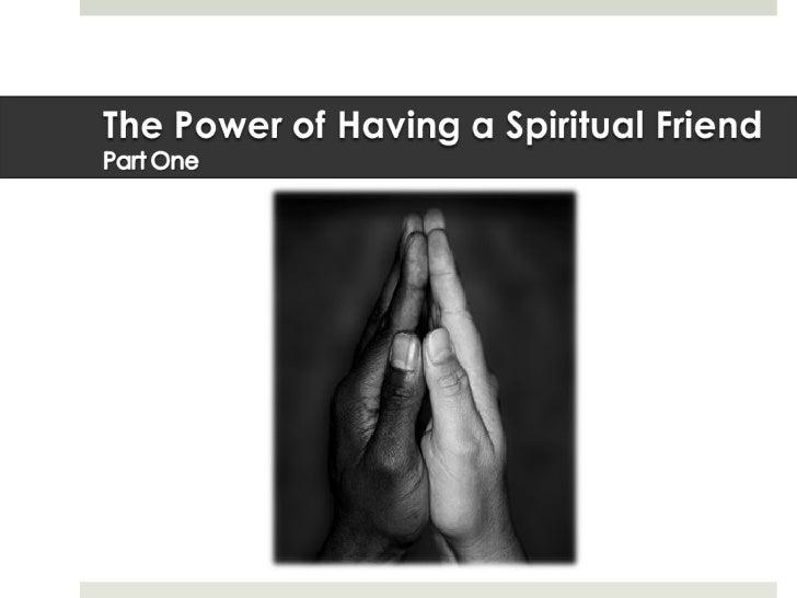 Om Max   Power Of Having A Spritual Friend 1