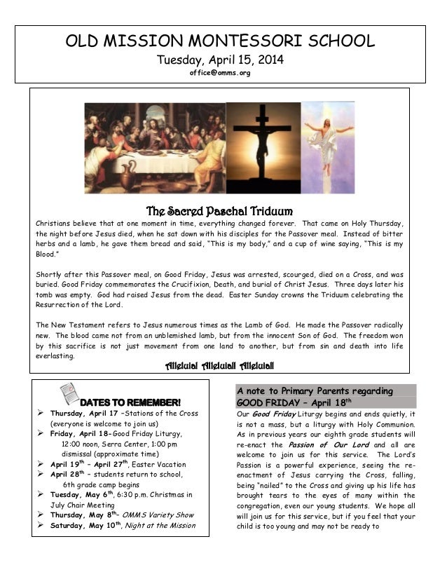 A note to Primary Parents regarding GOOD FRIDAY – April 18th Our Good Friday Liturgy begins and ends quietly, it is not a ...