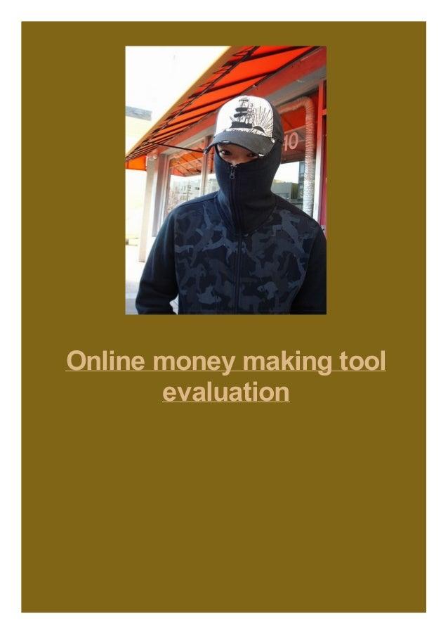 Online money making tool evaluation