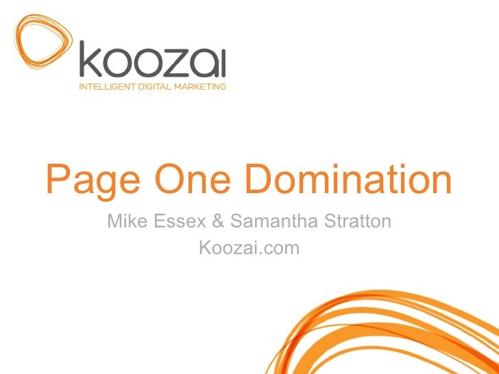 Page One Domination Mike Essex & Samantha Stratton Koozai.com
