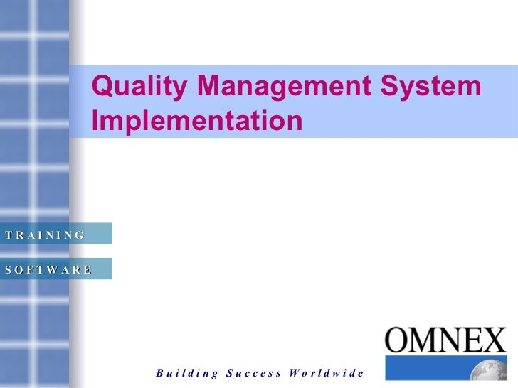 Quality Management System Implementation