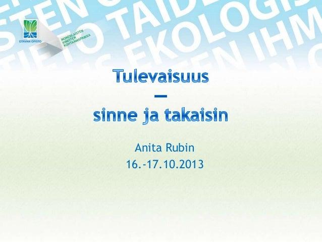 Anita Rubin 16.-17.10.2013
