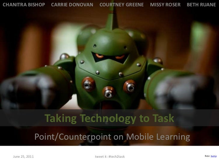 tweet it: #tech2task<br />CHANITRA BISHOP     CARRIE DONOVAN     COURTNEY GREENE     MISSY ROSER     BETH RUANE <br />Tak...