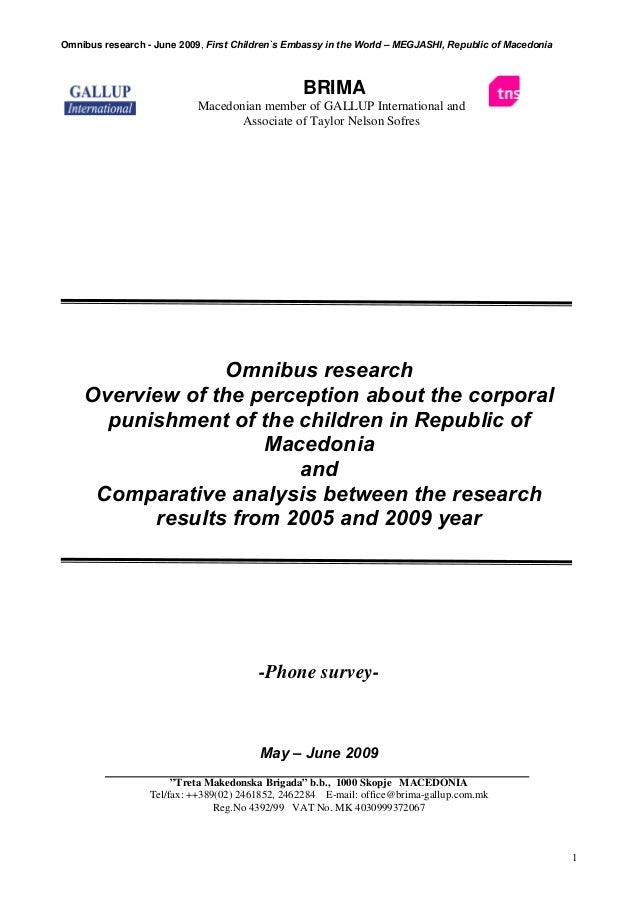 Omnibus research - June 2009, First Children`s Embassy in the World – MEGJASHI, Republic of Macedonia  BRIMA Macedonian me...