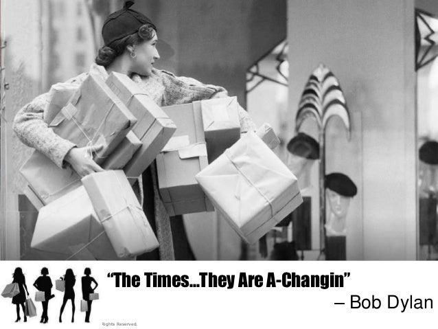 """""""The Times…They Are A-Changin""""                                                                          – Bob Dylan© 2012,..."""