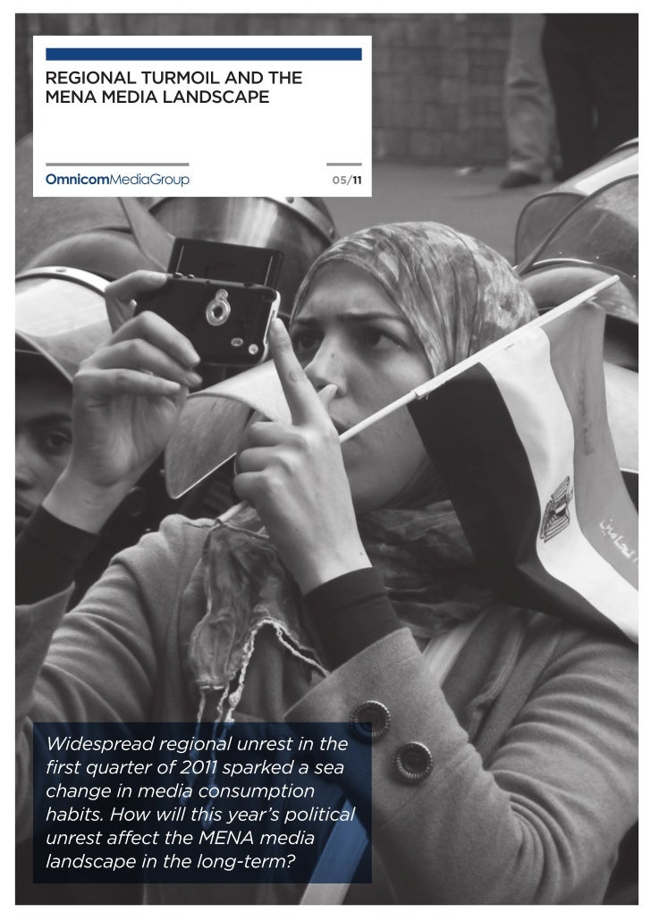 Regional Turmoil And The MENA Media Landscape