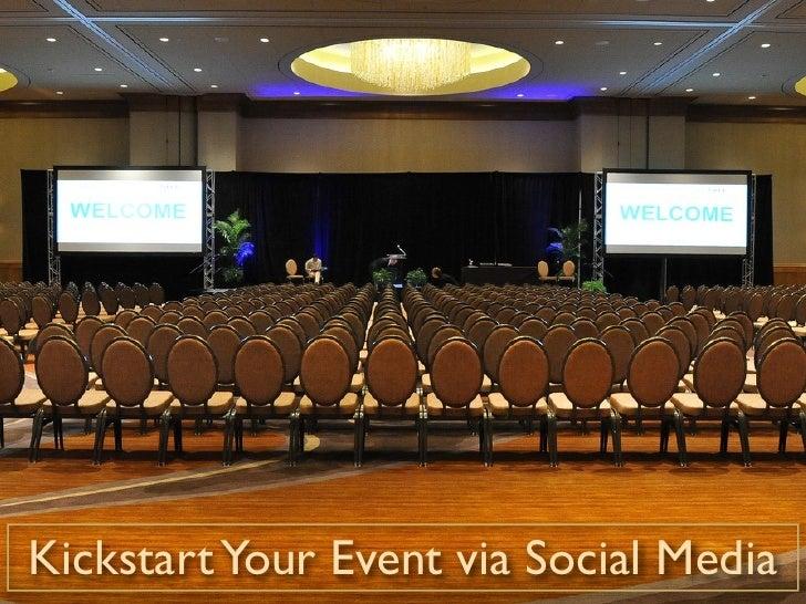 Kickstart Your Event via Social Media