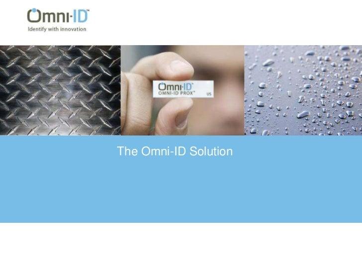 The Omni-ID Solution<br />