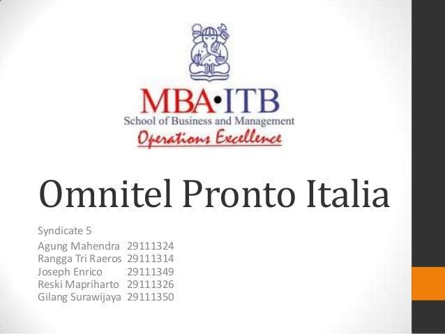 omnitel pronto italia essay Omnitel pronto italia case 1 what was omnitel s advantage when the service was launched in december 1995 omnitel s advantage vs tim was a high quality.